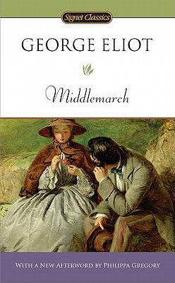 Middlemarch By Eliot, George/ Faber, Michel (INT)/ Gregory, Philippa (AFT)