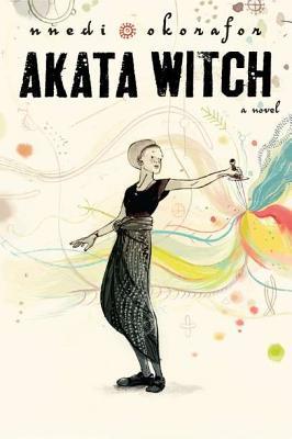 Akata Witch By Okorafor, Nnedi
